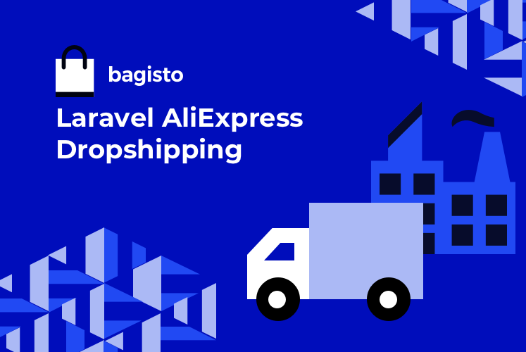 Laravel AliExpress Dropshipping - Bagisto
