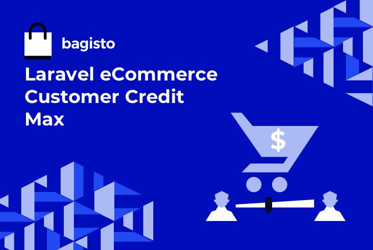 Laravel eCommerce Customer Credit Max Slider Image 0