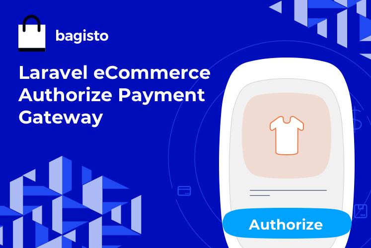 Laravel eCommerce Authorize.net Payment Gateway Slider Image 0