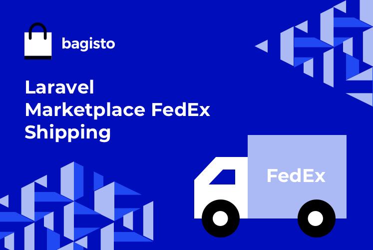 Laravel Marketplace FedEx Shipping Slider Image 0